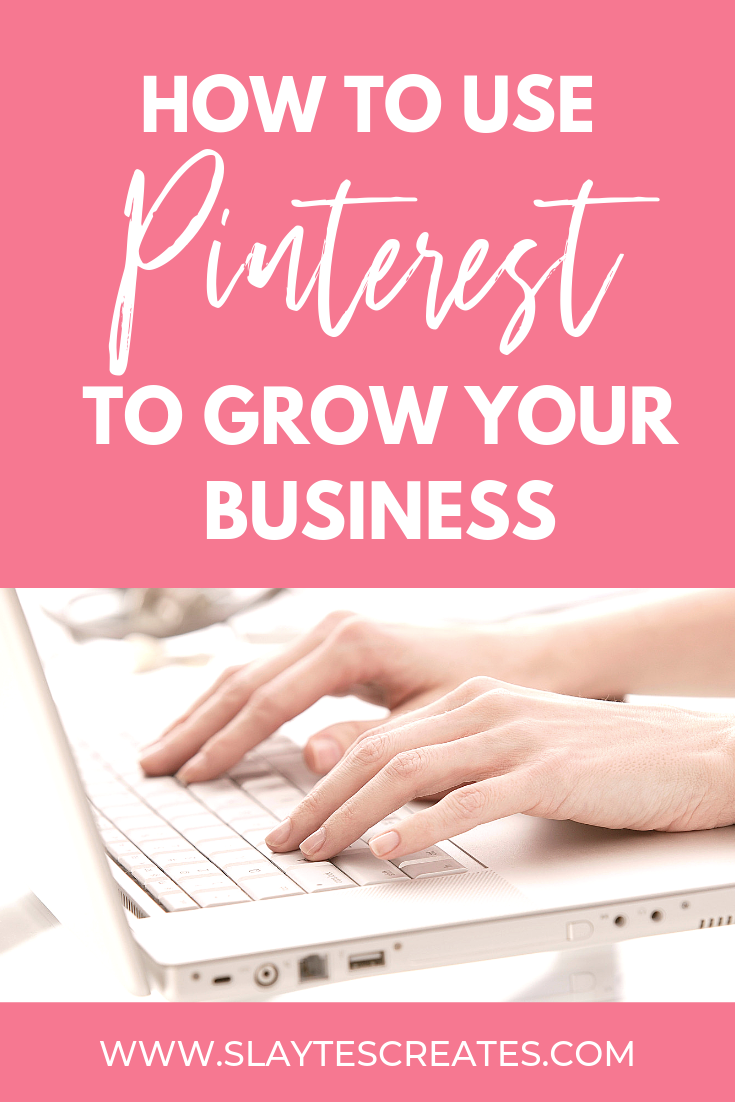 slaytes creates pinterest management how to use pinterest to grow your business
