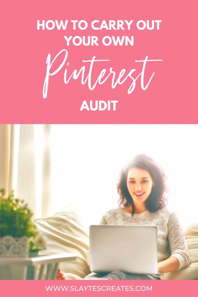 slaytes creates how to carry out your own Pinterest audit